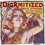 Dickmitized